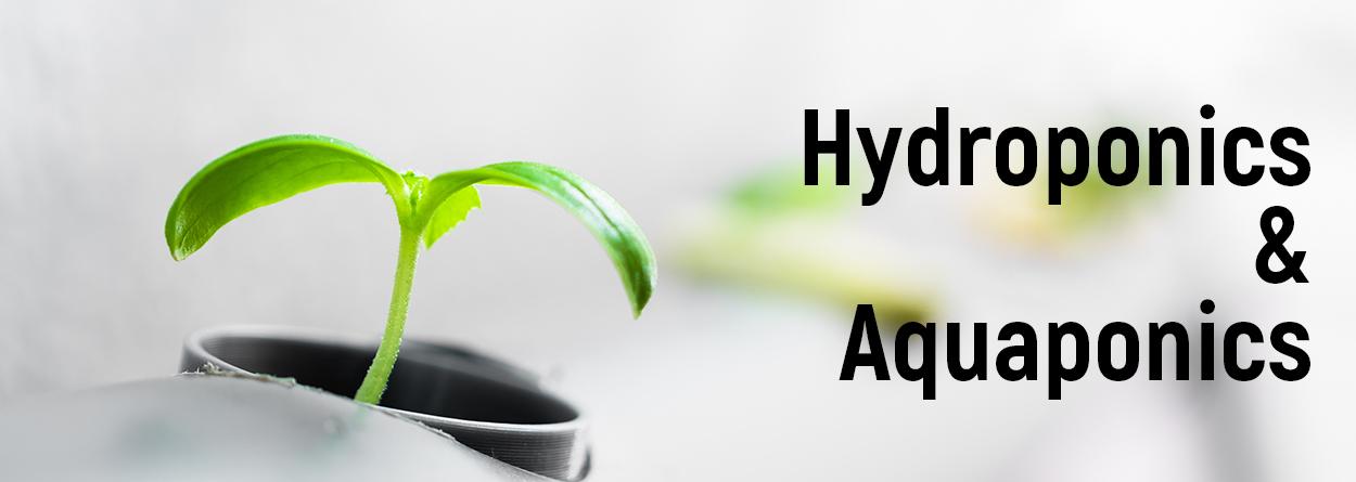 Hydroponics & Aquaponics